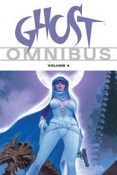 Ghost Omnibus: Volume 4