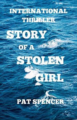 STORY OF A STOLEN GIRL
