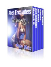 Alien Encounters: Boxed Set Volume 5 (Alien Abduction Paranormal Erotica)