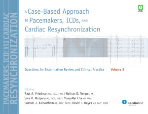 A Case Based Approach to Pacemakers  ICDs  and Cardiac Resynchronization  Volume 3 PDF