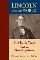 Lincoln and His World PDF