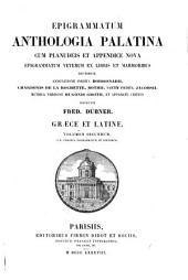 Epigrammatum anthologia palatina cum Planudeis et appendice nova epigrammatum veterum ex libris et marmoribus ductorum: Vol. 3