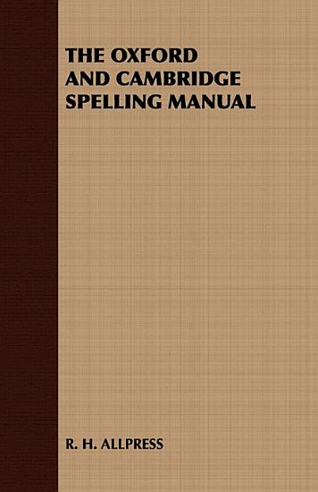The Oxford and Cambridge Spelling Manual PDF