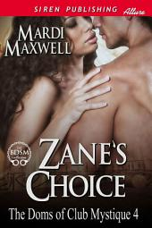 Zane's Choice [The Doms of Club Mystique 4]