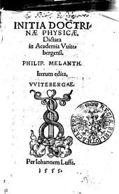 INITIA DOCTRINAE PHYSICAE, Dictata in Academia Vuitebergensi