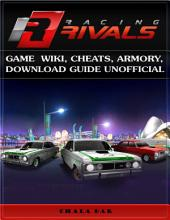 Racing Rivals Game Wiki, Cheats, Armory, Download Guide Unofficial