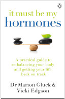 It Must Be My Hormones