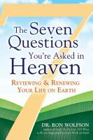 The Seven Questions You re Asked in Heaven PDF