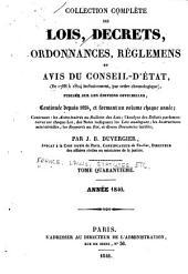 Collection complète des lois, décrets d'intérêt général, traités internationaux, arrêtés, circulaires, instructions, etc: Volume40