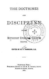 The Doctrines and Discipline of the Methodist Episcopal Church, South