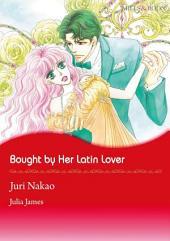 Bought by Her Latin Lover: Mills & Boon Comics
