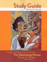 The Study Guide for Developing Person Through the Life Span PDF