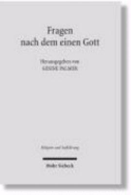 Fragen nach dem einen Gott PDF