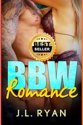 BBW Romance: BBW Romance, Curvy Women Romance, Plus Size Romance, Big Beautiful Women, Billionaire Romance, Bad Boy Romance