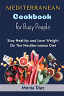 Mediterranean Cookbook Recipes for Busy People