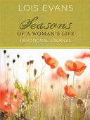 Seasons of a Woman s Life Devotional Journal