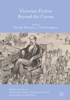 Victorian Fiction Beyond the Canon PDF