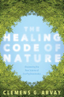 The Healing Code of Nature