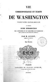 Vie, correspondance et écrits de Washington: Volume 3