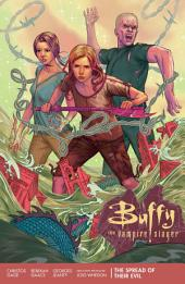 Buffy Season 11 Volume 1: The Spread of Their Evil