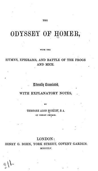 Download The Odyssey of Homer  with the Hymns  Epigrams  and Battle of the Frogs and Mice Book