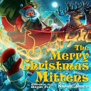 The Merry Christmas Mittens Book PDF