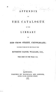 Appendix to the Catalogue of the Library in Red Cross Street  Cripplegate PDF