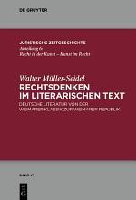 Rechtsdenken im literarischen Text