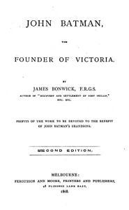 John Batman  the Founder of Victoria Book