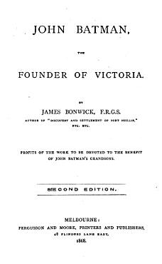 John Batman  the Founder of Victoria PDF