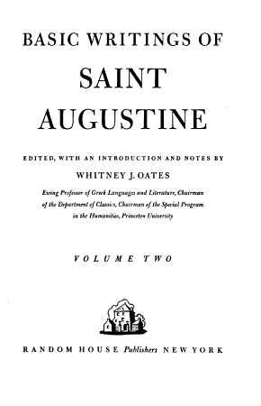 Basic Writings of Saint Augustine  The city of God  On the Trinity PDF
