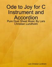 Ode to Joy for C Instrument and Accordion - Pure Duet Sheet Music By Lars Christian Lundholm