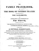 The Family Prayer book  Or The Book of Common Prayer  and Administration of the Sacraments  and Other Rites and Ceremonies of the Church  According to the Use of the Protestant Episcopal Church in the United States of America  PDF