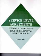 Service Level Agreements: Winning A Competitive Edge for Support & Supply