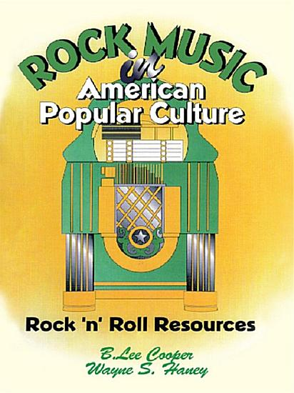 Rock Music in American Popular Culture PDF