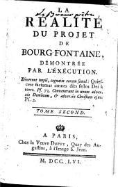 La réalité du projet de Bourg-Fontaine, démontrée par l'exécution: Volume2