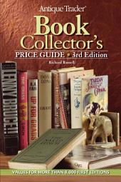 Antique Trader Book Collector's Price Guide: Edition 3