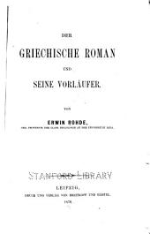 Der griechische Roman und seine Vorläufer