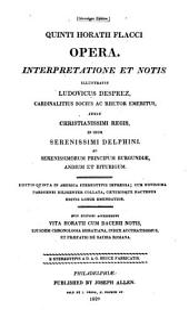 Opera: Interpretatione Et Notis Illustravit Ludovicus Desprez