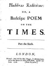 Hudibras redivivus: or, A burlesque poem on the times