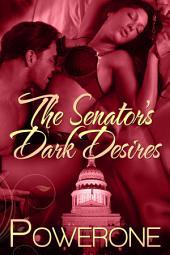 The Senator's Dark Desires