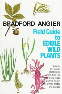 Field Guide to Edible Wild Plants Book