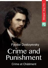 Crime and Punishment (English French bilingual illustrated edition): Crime et Chàtiment (Anglais Français édition bilingue illustré)