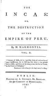 The Incas: Or, The Destruction of the Empire of Peru, Volume 2