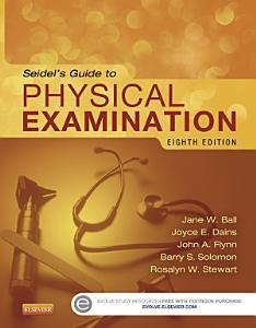 Seidel s Guide to Physical Examination   E Book PDF