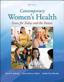 Contemporary Women s Health  Issues for Today and the Future Book