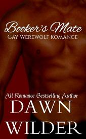 Booker's Mate (Gay Werewolf Romance)