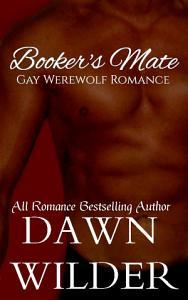 Booker s Mate  Gay Werewolf Romance