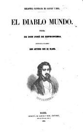 El diablo mundo: poema. Dedicole a su amigo Antonio ros de Olano
