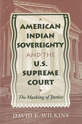 American Indian Sovereignty and the U S  Supreme Court PDF